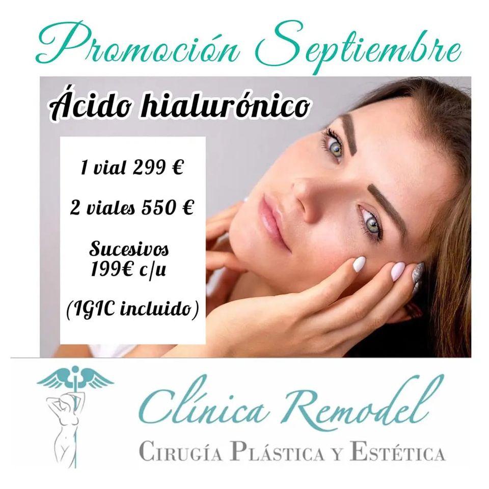 Promoción ácido hialurónico Septiembre 2021 Clínica Remodel Las Palmas